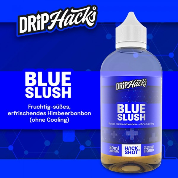 DRIP HACKS Blue Slush Aroma 50ml